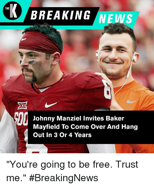 the-breaking-news-johnny-manziel-invites-baker-mayfield-to-come-29152189