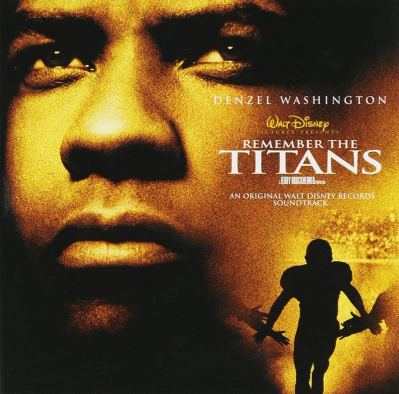 Movies- Remember the Titans